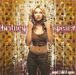 Britney Spears - Oops!...I Did It Again (2000)