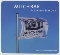 VA - Blank & Jones - Milchbar. Seaside Season 4 (2012)