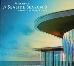 VA - Blank & Jones - Milchbar - Seaside Season 9 (2017)