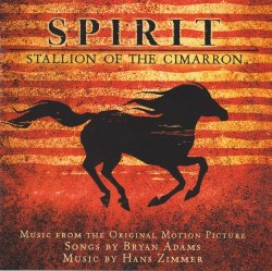 Bryan Adams & Hans Zimmer - Spirit - Stallion Of The Cimarron OST (2002)