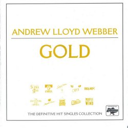 VA - Andrew Lloyd Webber - Gold. The Definitive Hits Collection (2001)