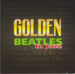 VA - Golden Beatles In Jazz (2006)