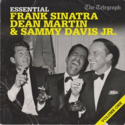 VA - Essential - Frank Sinatra, Dean Martin & SammyDavis Jr. Vol.1 [The Mail] (2011)