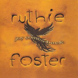 Ruthie Foster - Joy Comes Back (2017)
