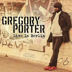 Gregory Porter - Live In Berlin [2CD] (2016)