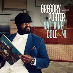 "Gregory Porter - Nat ""King"" Cole & Me - Deluxe Edition (2017)"