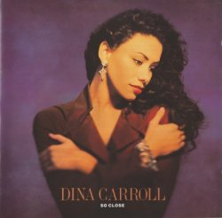 Dina Carroll - So Close (1993)