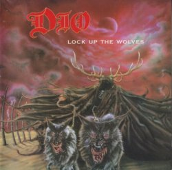 Dio - Lock Up The Wolves (1999)