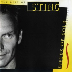 Sting - Fields Of Gold: The Best Of 1984-1994 (1998)