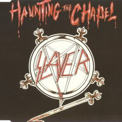 Slayer - Haunting The Chapel (1984)