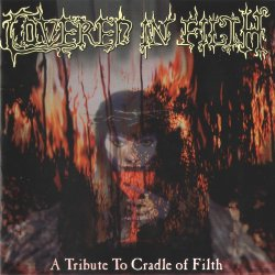 VA - Covered in Filth, A Tribute To Cradle Of Filth (2003)
