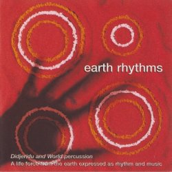 Earth Rhythms - Didjeridu And World Percussion (1999)