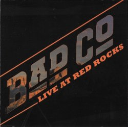 Bad Company - Live At Red Rocks (2017)