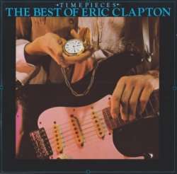 Eric Clapton - Time Pieces - The Best Of Eric Clapton (1990)