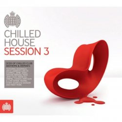 VA - Ministry of Sound -  Chilled House Session 3 [2CD] (2012)