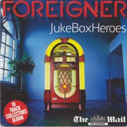 Foreigner - Jukebox Heroes [The Mail] (2006)