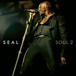 Seal - Soul 2 - Deluxe Edition (2011)