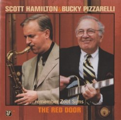 Scott Hamilton & Bucky Pizzarelli - The Red Door ...remember Zoot Sims (1998)