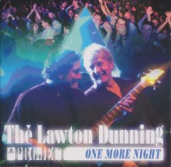 The Lawton Dunning Project - One More Night (2002)