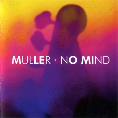 Peter Muller - No Mind (2014) » Music lossless (flac, ape