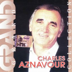 Charles Aznavour - Grand Collection (2001)