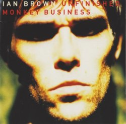 Ian Brown - Unfinished Monkey Business (1997)