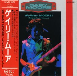 Gary Moore - We Want Moore! [Japan] (1984)
