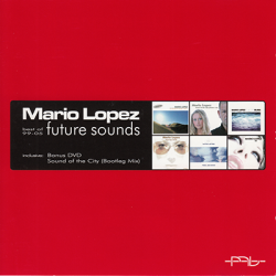 Mario Lopez - Future Sounds (Best Of 99-05) [CD] (2005)