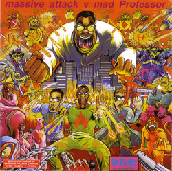 Massive Attack vs. Mad Professor - No Protection (1995)