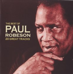 Paul Robeson - The Best Of Paul Robeson (2008)