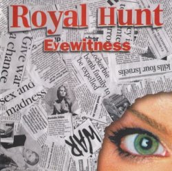 Royal Hunt - Eyewitness (2008)