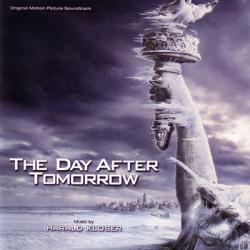 Harald Kloser - The Day After Tomorrow [Score] (2004)