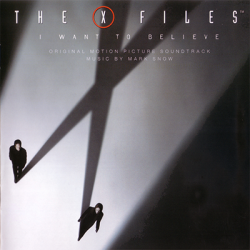 Mark Snow - The X-Files - I Want To Believe [Score] (2008)
