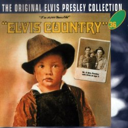 Elvis Presley - Elvis Country (1970)