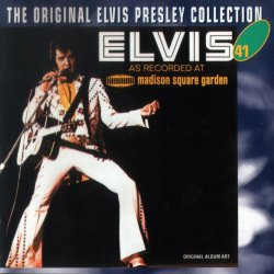 Elvis Presley - Elvis As Recorded At Madison Square Garden (1972)