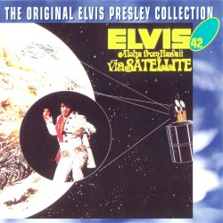 Elvis Presley - Aloha From Hawaii Via Satellite (1973)