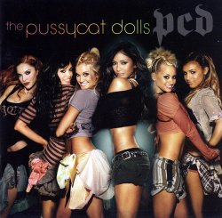 The Pussycat Dolls - PCD (2005)
