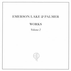 Emerson, Lake & Palmer - Works Volume 2 (1977) [Edition 1996]