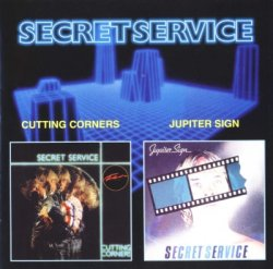 Secret Service - Cutting Corners (1982) / Jupiter Sign (1984)
