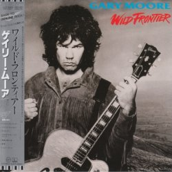 Gary Moore - Wild Frontier (1987) [Japan Remastered 2008]