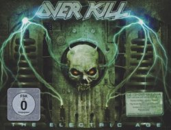 Overkill - The Electric Age [Deluxe Edition] (2012)