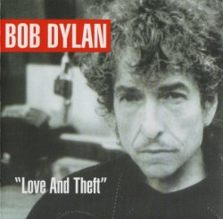 Bob Dylan - Love And Theft (2001) [Sony Remastered 2003]