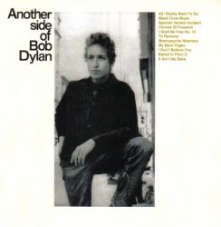 Bob Dylan - Another Side Of Bob Dylan (1964) [Sony Remastered 2003]