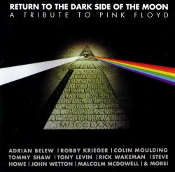 VA - Return To The Dark Side Of The Moon [A Tribute To Pink Floyd] (2006)