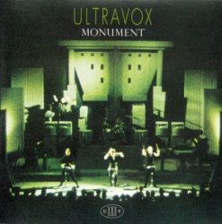 Ultravox - Monument (1983) [Remastered Definitive Edition 2009]