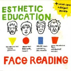 Esthetic Education - Face Reading (2004)