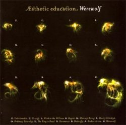 Esthetic Education - Werewolf (2007)