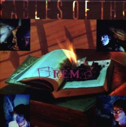 R.E.M. - Fables Of The Reconstruction [Deluxe Edition] (2010)
