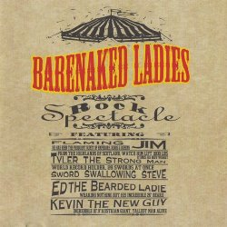 Barenaked Ladies - Rock Spectacle (1996)