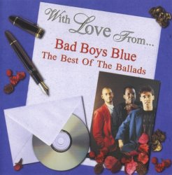 Bad Boys Blue - With Love From... The Best Of The Ballads (1998)